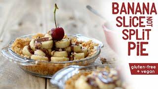 Banana Slice-not-split Pie • Hclf Vegan