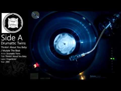 Drumattic Twins - Thinkin' About You / Mutate The Beat