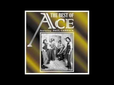 Ace - How Long