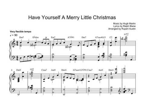 Have Yourself A Merry Little Christmas. Arranged For Solo Piano, With Music Sheet