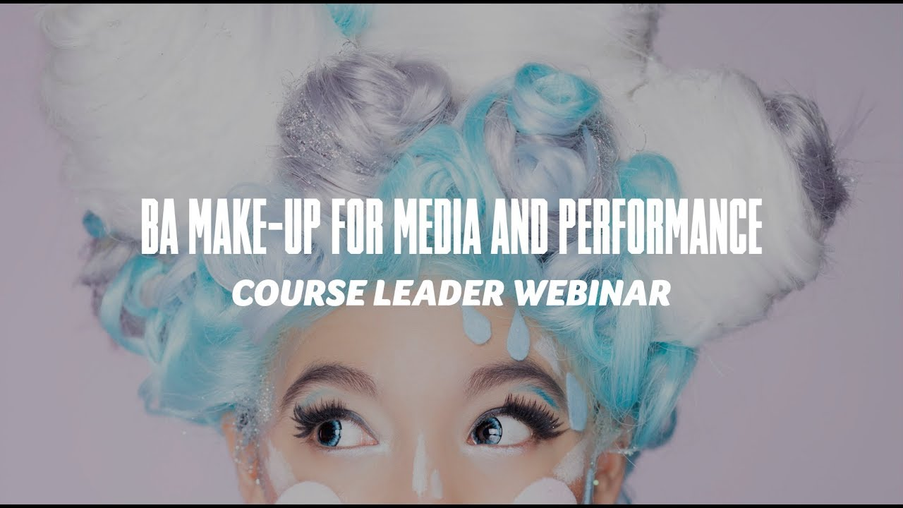 Course Webinar - BA Make Up for Media and Performance