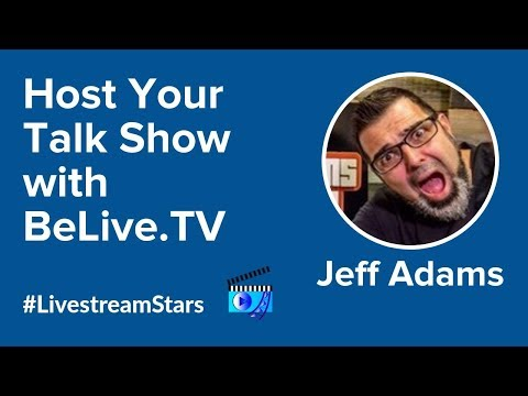 How to Use BeLive to Livestream to Facebook Live: Jeff Adams on #LivestreamStars w/ Ross Brand