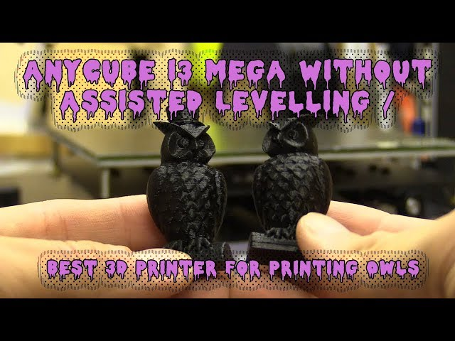 Anycube i3 Mega Without Assisted Levelling / Best 3D Printer
