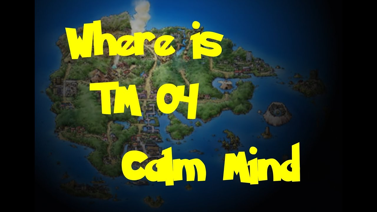where is tm 04 calm mind pokemon ruby sapphire emerald youtube