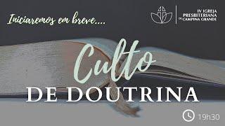 Culto de Doutrina  Presb. Cicero Pereira  03/12/2020
