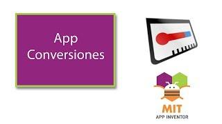 App Conversiones de unidades con MIT App Inventor 2