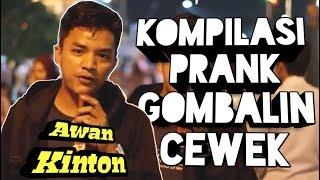 Download Video AwanKinton - Kompilasi Prank Gombalin Cewek Bikin Baper | PRANK INDONESIA MP3 3GP MP4