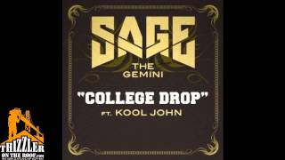 Sage The Gemini ft. Kool John - College Drop [Prod. The Invasion] [Thizzler.com]