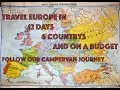 12 Day Europe Trip || In Our VW CamperVan || 6 Countries || On A Budget