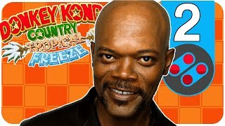 Donkey Kong Country Tropical Freeze - Samuel L. Jackson's Porn Habits | #2 Game Or Bust
