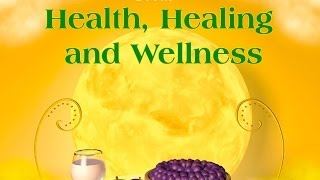 Health, Healing &Wellness, the new spiritual Light and Love nutrition for the body