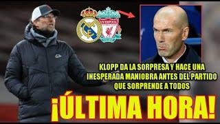 ÚLTIMA HORA REAL MADRID-LIVERPOOL | Klopp da la sorpresa y maniobra antes del partido de Champions