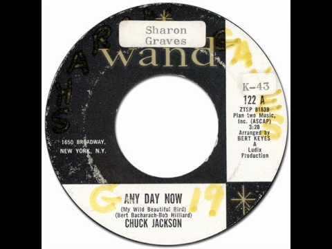ANY DAY NOW (My Wild Beautiful Bird) - Chuck Jackson [Wand #122] 1962 60's R&B
