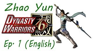Dynasty Warriors 6 Zhao Yun Ep. 1 Chapter 1 - Battle Of Hu Lao Gate (Eng. Ver)
