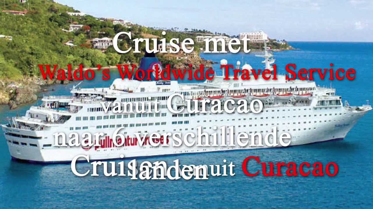 Waldo 39 s worldwide travel service cruise vanuit curacao for Waldo s world wide travel service