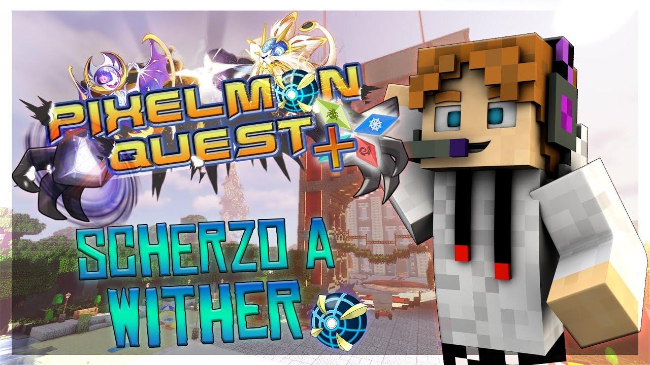 Scherzo Epico A Wither Finito Bene Pixelmon Quest 28