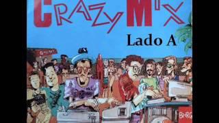 Crazy mix    --lado A      --Sonografica (1986).wmv