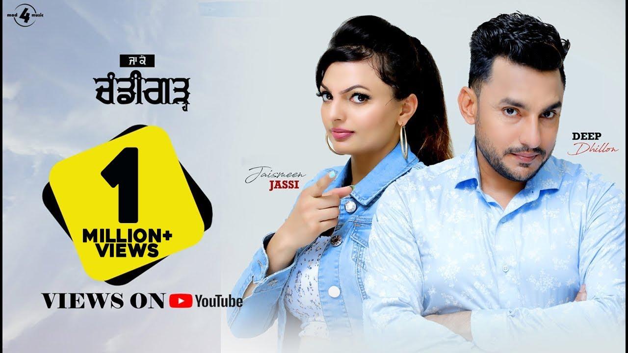 Ja Ke Chandigarh (Full video) | Deep Dhillon Jaismeen Jassi Studio Live | Latest Punjabi Song 2019