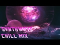 Download SYNTHWAVE - Chill Mix (dreamwave, chillwave, synthwave) MP3 song and Music Video