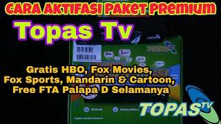 Cara Mudah Aktifasi Paket Premium Topas Tv Nonton Chanel Tv Premium di Palapa D Dish Mesh MP3