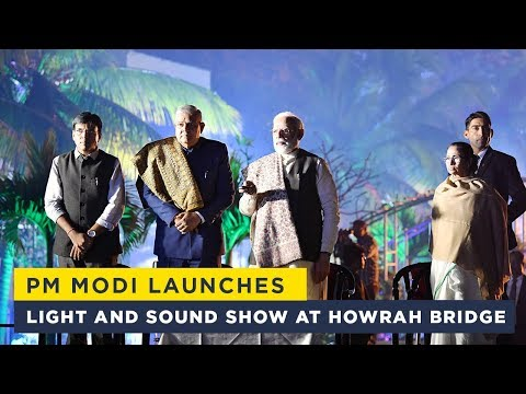 PM Modi launches light and sound show at Howrah Bridge