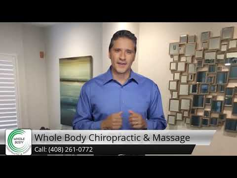 Whole Body Chiropractor San Jose | Chiropractic San Jose, CA
