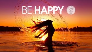 be happy   deep   tropical house mix     summer 2016