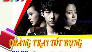 Phim Hàn Quốc: Chàng trai tốt bụng (21h BTV1 thứ hai đến thứ sáu 19/9)