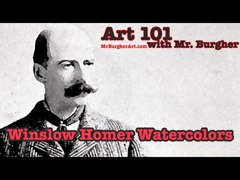 Art 101: Winslow Homer Watercolors