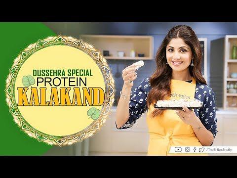 Protein Kalakand | Dusshera Special | Shilpa Shetty Kundra | Healthy Recipes