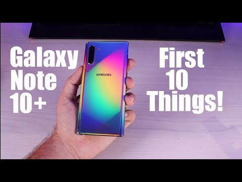 Galaxy Note 10 Note 10 Plus First 10 Things To Do