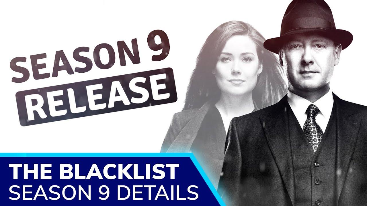 THE BLACKLIST Season 9 Release Confirmed; Season 8 Finale Explained; Megan  Boone's Liz Keen GONE - YouTube