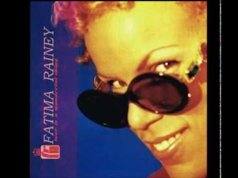 Fatima Rainey - Love Is A Wonderful Thing