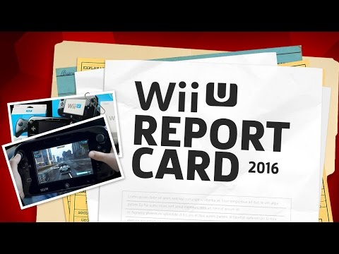 Year in Review 2016: Wii U Report Card - The Lobby