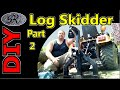 ★Part 2 4x4 Tractor Homemade Log Skidder Attachment for Logging and Clearing Property