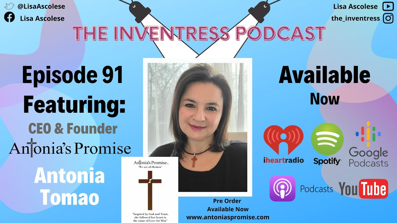 TIP Episode 91 Featuring Antonia Tomao (CEO & Founder of Antonia's Promise)