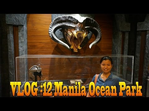 Family Vacation to Manila - Manila Ocean Park - Vlog #12