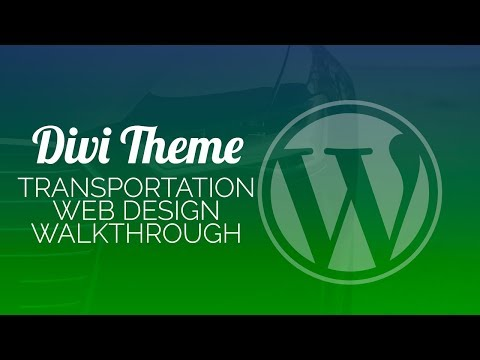 Building a Wordpress Website with Divi Theme #4 - Transportation Site w/ Avalon Child Theme