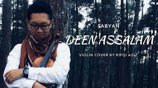 Deen Assalam (Sabyan) - Violin Cover by Rifqi Aziz