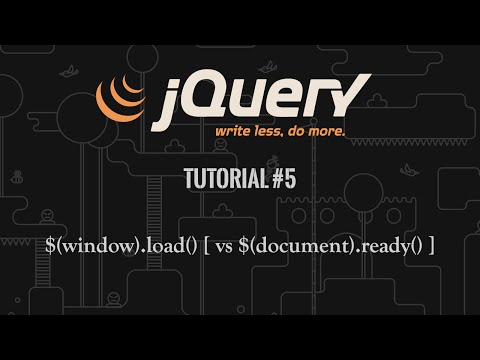 jQuery Tutorial 5: $(window).load() [ vs $(document).ready() ]
