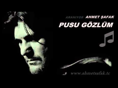 Ahmet Şafak   Pusu Gözlüm