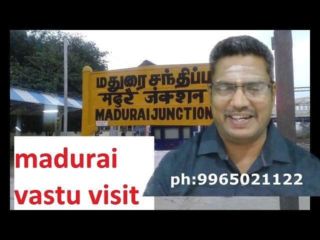 Vastu Consultant in Madurai ,madurai vastu,மதுரை வாஸ்து,வாஸ்து நிபுணர் @ மதுரை / தமிழ்நாடு