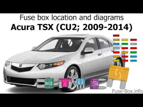 [FPWZ_2684]  Fuse box location and diagrams: Acura TSX (CU2; 2009-2014) - YouTube | 2007 Tsx Fuse Box |  | YouTube