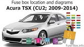 Fuse box location and diagrams: Acura TSX (CL9; 2004-2008 ... Acura Tsx Fuse Box Location on