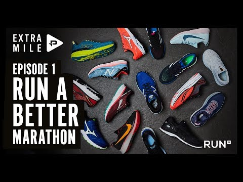 RUN A BETTER MARATHON The Extra Mile episode 1