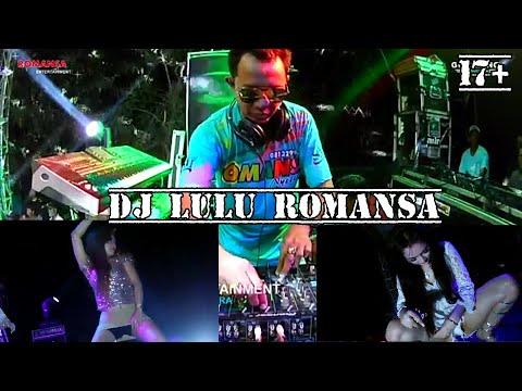 DJ LULU ROMANSA    hot ayu vaganza