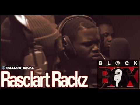 Rasclart Rackz Bl Ckbox 4k S11 Ep 143 201 Youtube