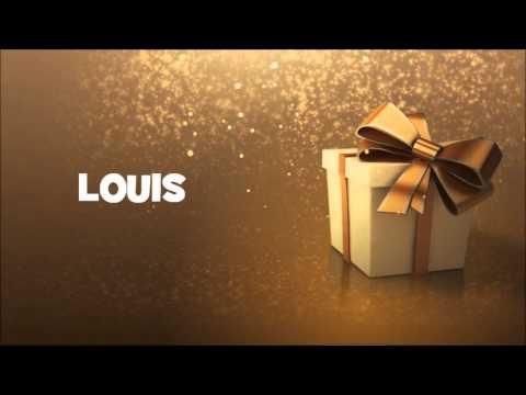 Joyeux Anniversaire Louis Youtube