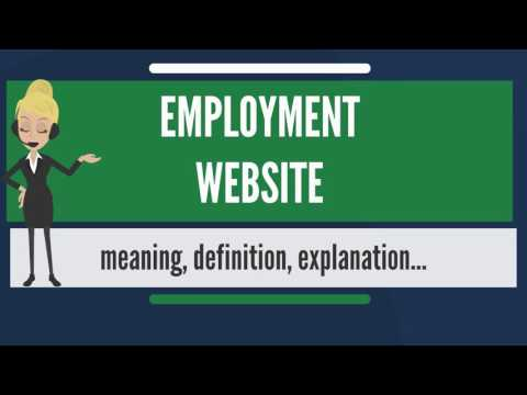 What is EMPLOYMENT WEBSITE? What does EMPLOYMENT WEBSITE mean? EMPLOYMENT WEBSITE meaning
