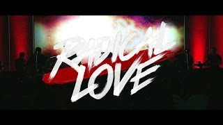 Radical Love by Victory Worship